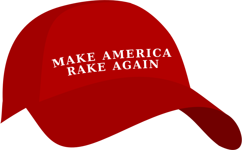 Make America Rake Again