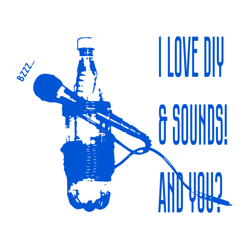 "Microphone on tripod from plastic bottle with phrase ""I love DIY & sounds! And you""?"