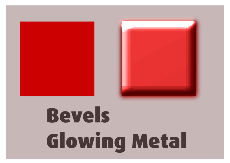 Bevels Glowing Metal