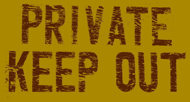 Private - Keep Out sign