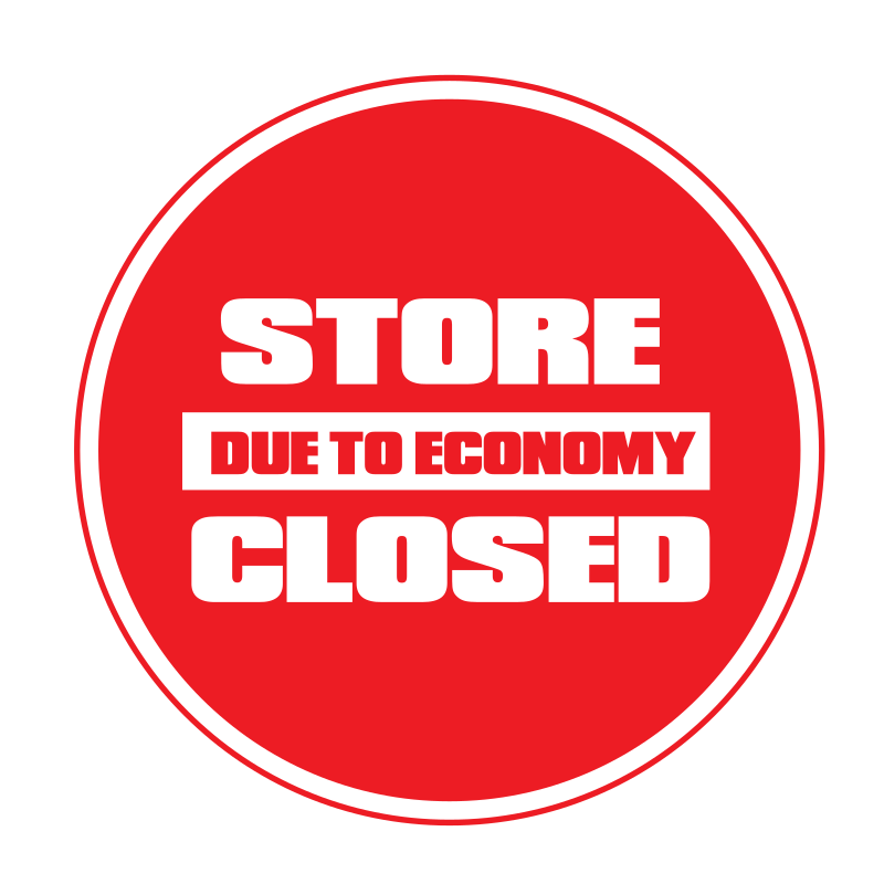 Store closed due to economy