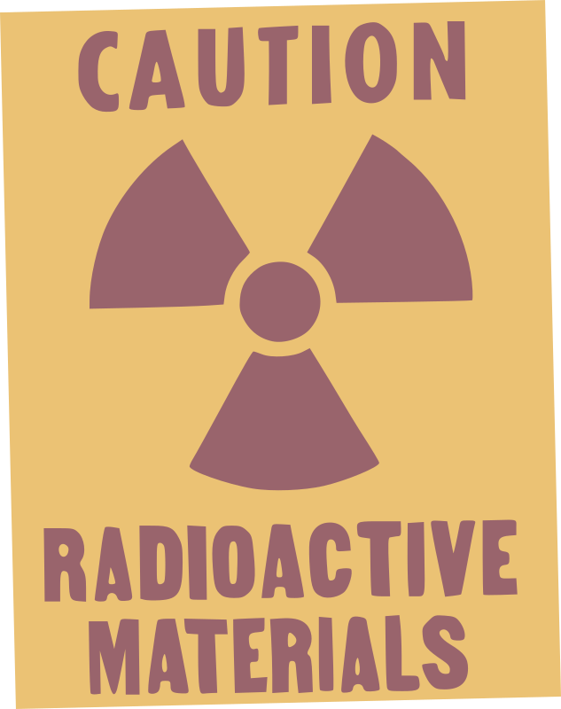 Caution! Radioactive materials