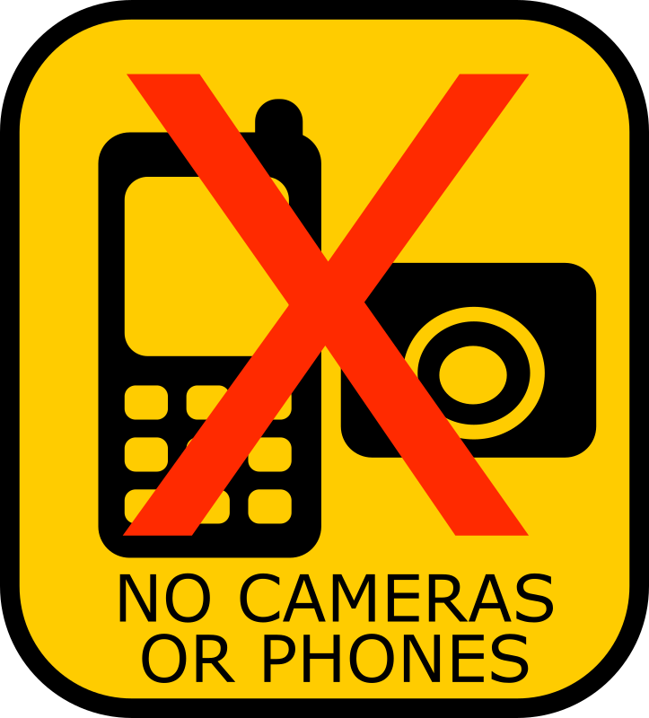 No Cameras or Phones