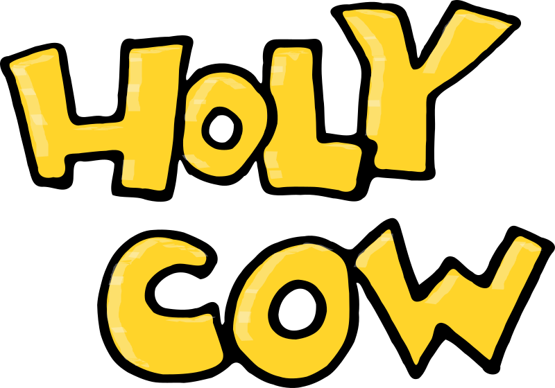 Holy Cow - Text