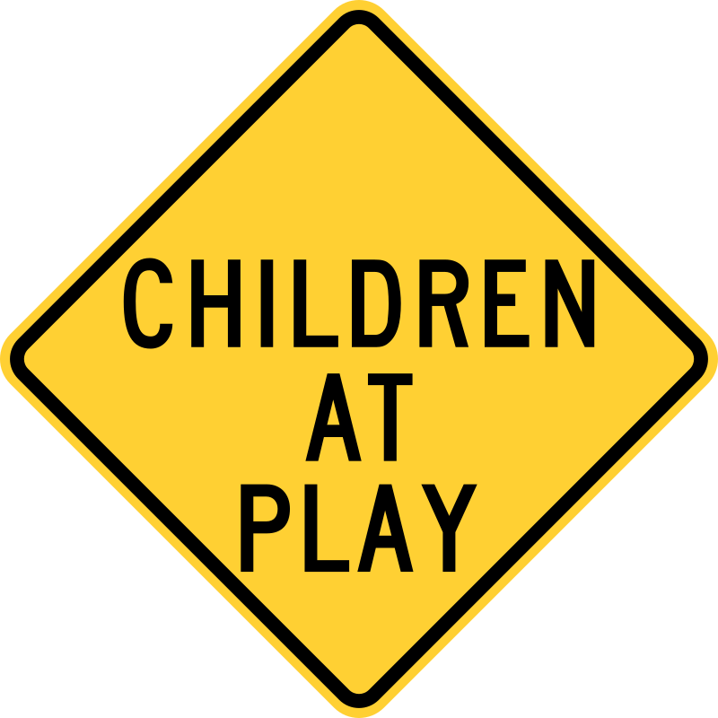 Children At Play Sign