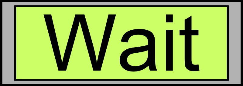 "Digital Display with ""Wait"" text"