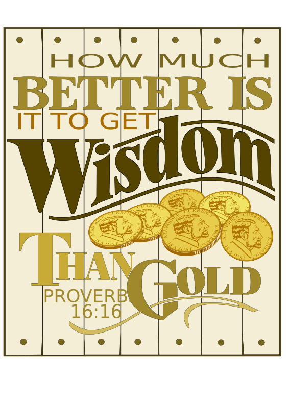 Wisdom Proverbs 16 for plotters by Raker Tooth - A different method than my usual approach. I didn't use the trace feature this time. I hand drew some of the words, scanned them, raster edited with Gimp. At this time, I used the levels setting to make the black ink drawing very light gray. Then I imported into Inkscape. Next I made a second layer, and bezier drew the scroll. I used lettering that was similar to what I had drawn, positioned it over the light gray drawing, and node edited till it looked like the hand drawn letters.