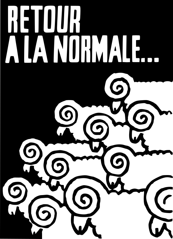 Retour à la normale (Return to Normal) by ben - Converted poster made during the strikes in May 1968 - Paris - France