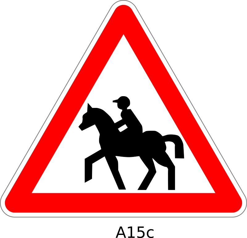 Warning Horse Riding Sign by Desmoric - Road, Sign, France