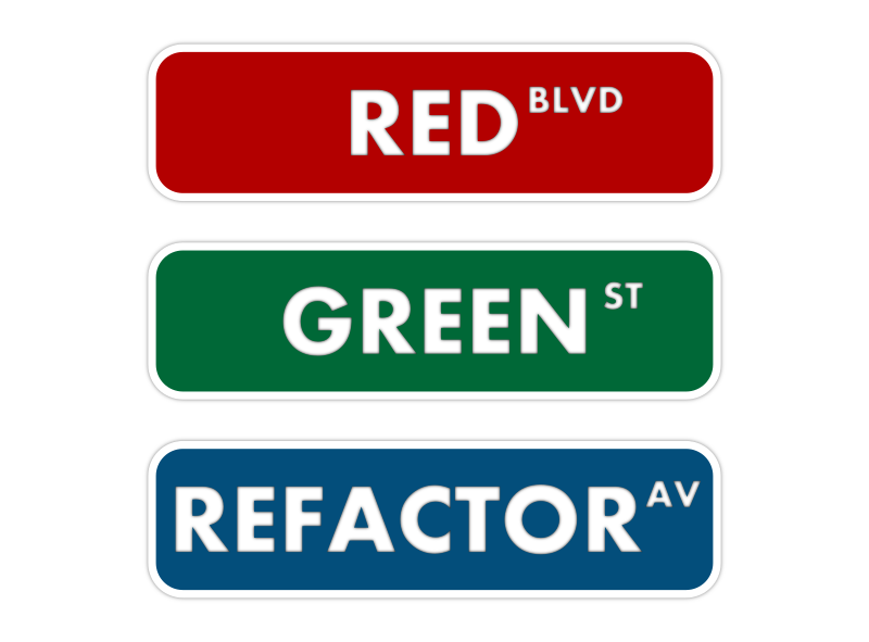 Red Green Refactor street sign by bogdanco