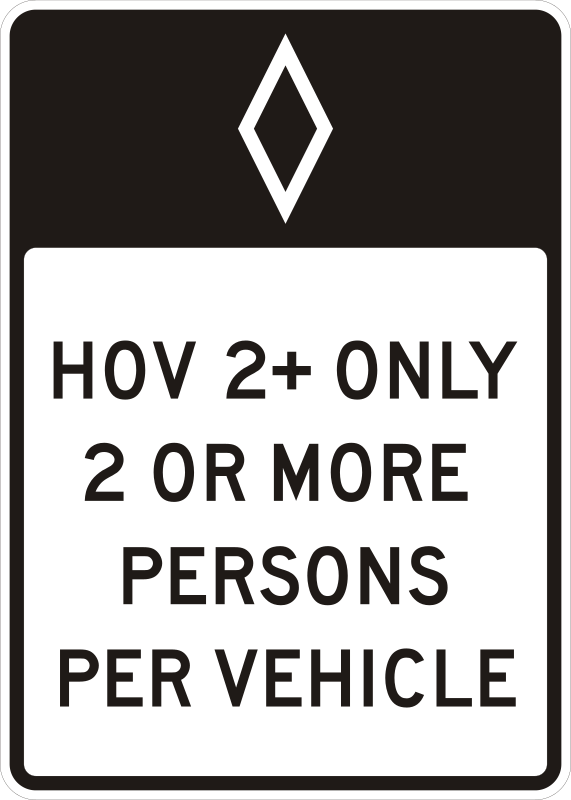 HOV 2+ Only by Rfc1394 - Freeway sign indicating lane(s) are reserved for High Occupancy Vehicles (HOV) having 2 or more occupants
