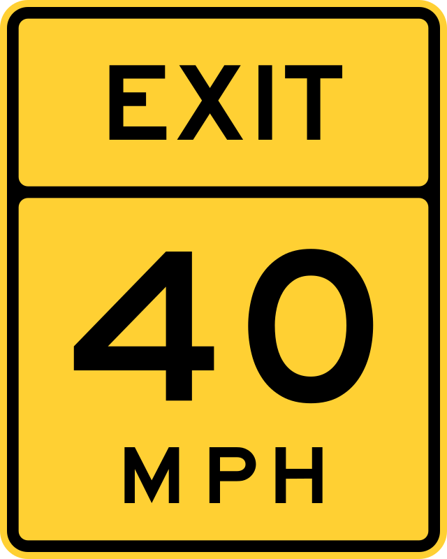 Exit Speed 40 by Rfc1394 - Sign advising maximum safe speed for exit is 40 mph