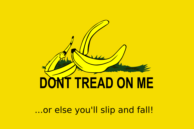 "Don't Tread On Me (Banana Peel Remix) by Nerd42 - The old Gadsden ""Don't Tread On Me"" flag with the snake replaced by a banana peel. The banana is the symbol of the English language Illogicopedia http://illogicopedia.org/ This is our symbol of Illogicopedia's coming independence from Wikia. It's based on this http://en.wikipedia.org/wiki/Image:Gadsden_flag.svg"