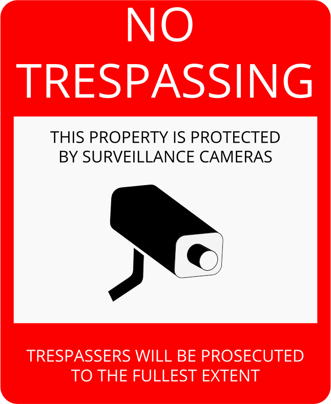 No Trespassing Sign (with camera warning) by cinemacookie - A printable no trespassing sign with a camera warning.