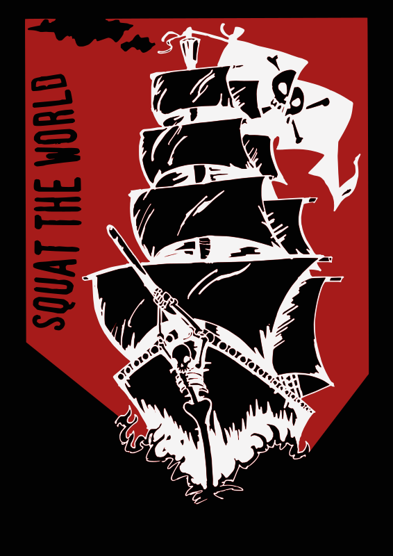 "Squat the World - Pirate Ship by liftarn - A pirate ship with the text ""Squat the World"". Traced from http://radicalgraphics.org/collection/view_photo.php?set_albumName=Recently-Added&id=PIRATE_SHIP"