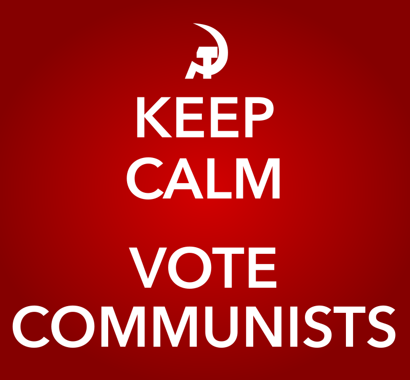 KEEP CALM AND VOTE COMMUNISTS by worker - A KEEP CALM AND CARRY ON VOTE COMMUNISTS advertisement.