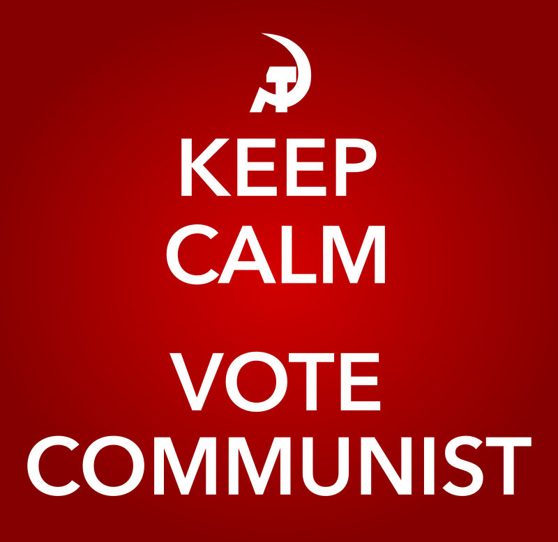KEEP CALM AND VOTE COMMUNIST by worker - A KEEP CALM AND CARRY ON VOTE COMMUNISTS image.,