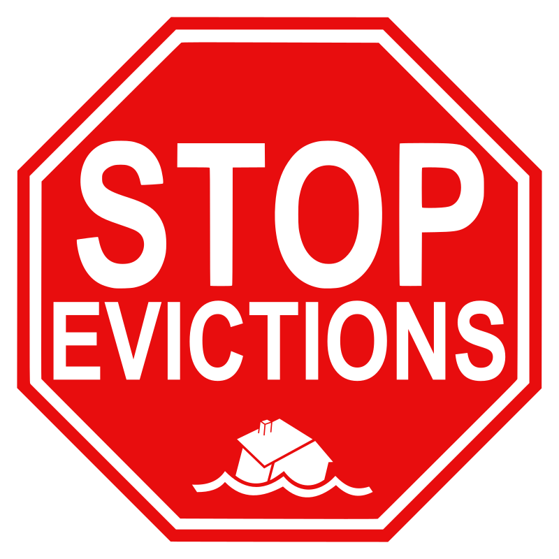 "stop evictions by worker - A ""stop evictions"" road sign."