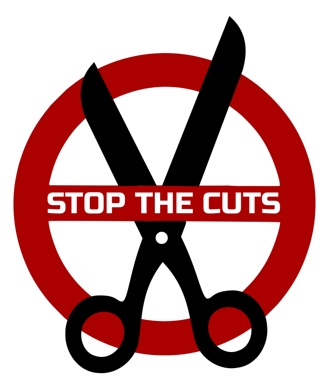 Stop the Cuts - No Cuts! by worker