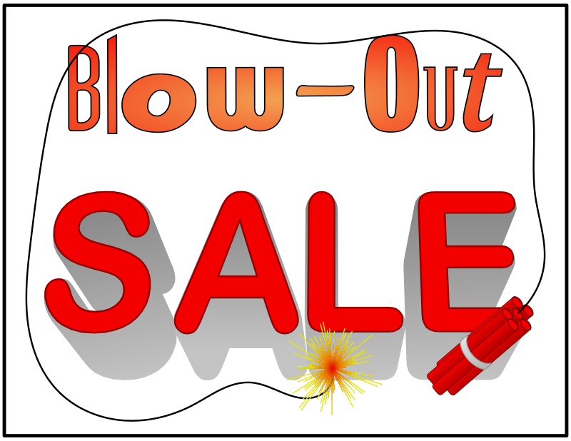 Blow-Out Sale by Arvin61r58 - sale sign