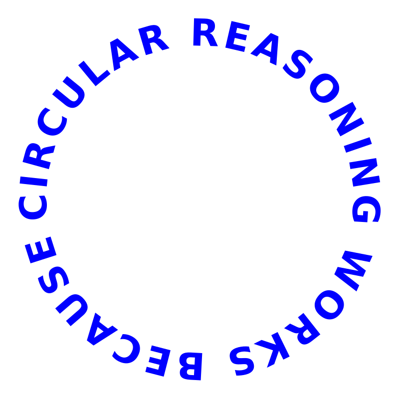 https://openclipart.org/image/800px/svg_to_png/214870/circular_reasoning_works_because.png