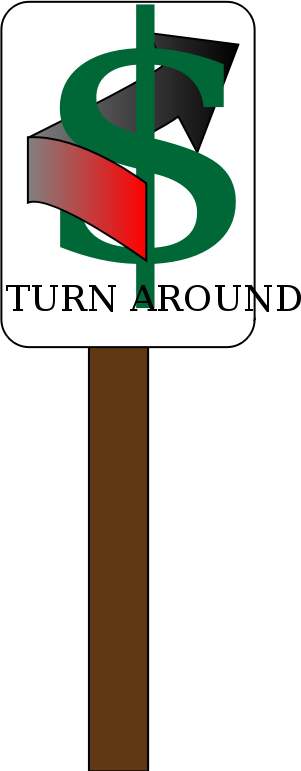 Financial Turnaround by magiaaron - A road sign indicating a financial turnaround.