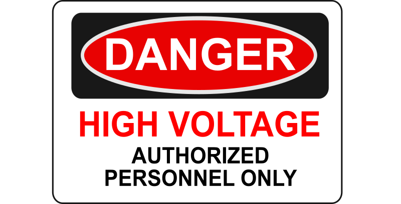 Danger - High Voltage Authorized Personnel Only by Rfc1394 - High voltage danger sign - Authorized personnel only