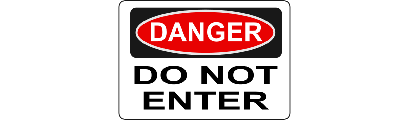 "Danger - Do Not Enter by Rfc1394 - Standard Red and Black ""Danger"" sign with wording Do Not Enter.  Note that Do Not Enter signs are available in Caution, Danger, Notice, Warning (green) and Warning (orange) in this collection"