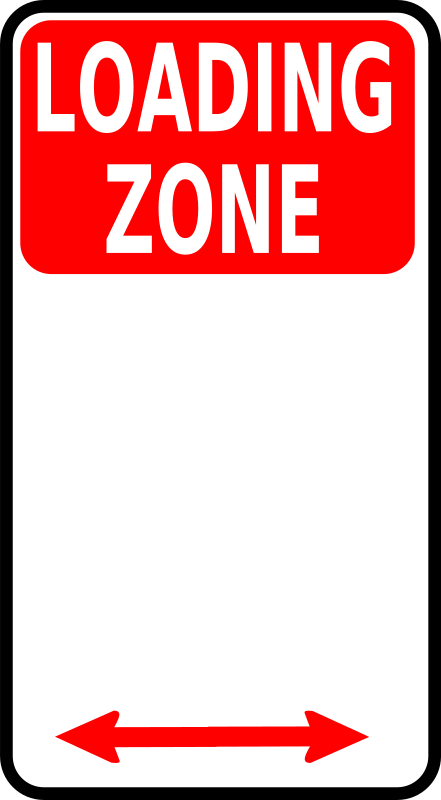 sign_loading zone by Leomarc - Sign loading zone.
