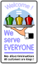 We Serve Everyone Sticker