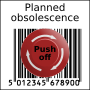 Planned obsolescence barcode in squarre with Emergency Push off button